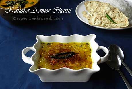 Kancha Aamer Misti Chutney/Chatni