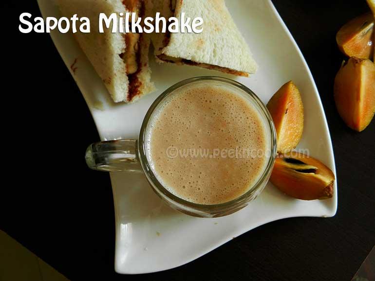 Chikoo Or Sapota Or Sobeda Milkshake