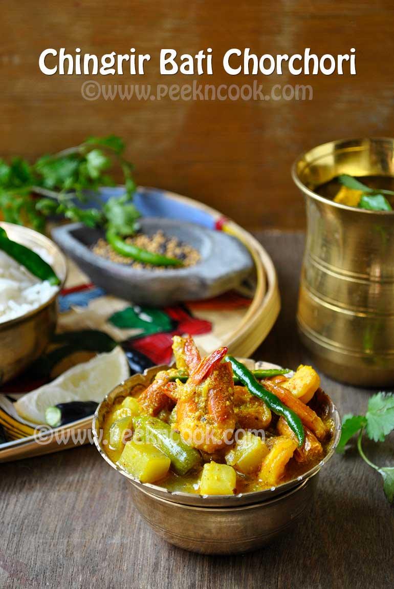 Chingrir Bati Chorchori/Teljhol Or Shrimp Curry
